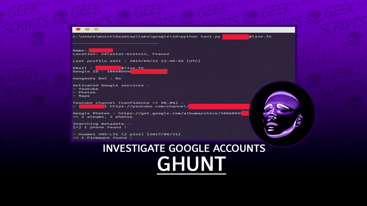 GHunt Investigate Google Accounts with Emails