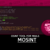 MOSINT OSINT Tool for Mails