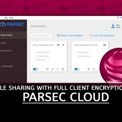 Parsec Dropbox-like file Sharing with full Client Encryption