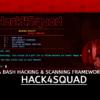 Hack4Squad Bash Hacking Scanning Framework
