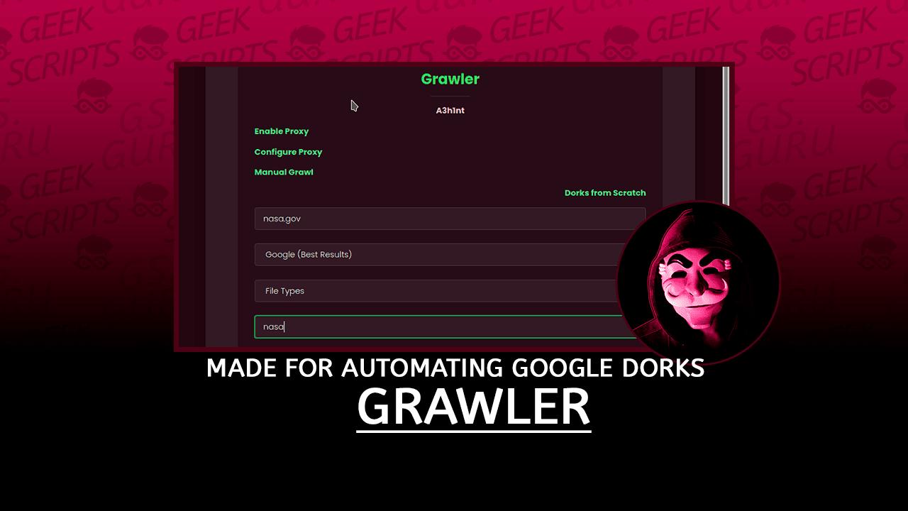 Grawler Automating Google Dorks