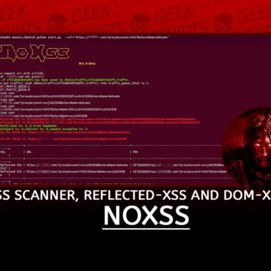 NoXss Faster XSS Scanner Reflected-XSS DOM-XSS