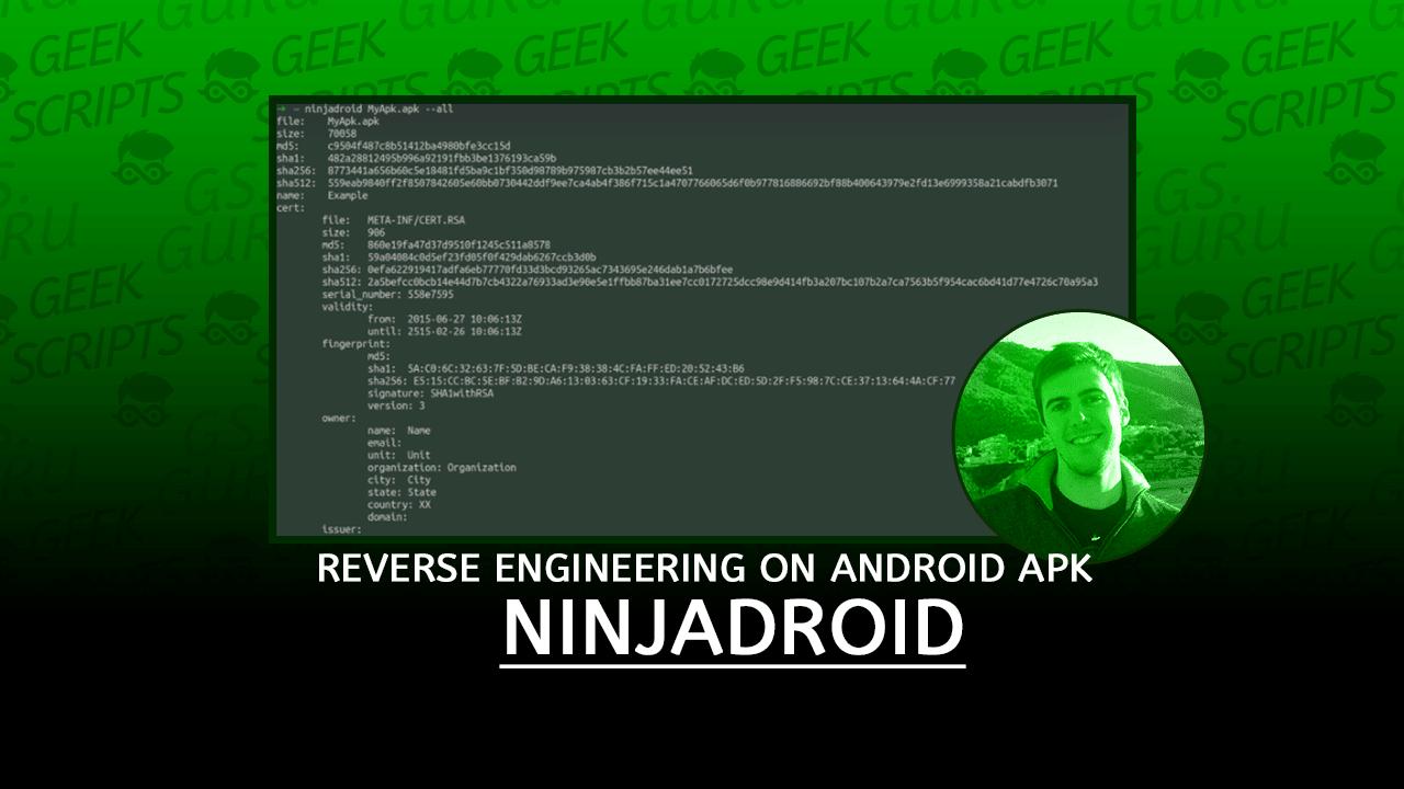 NinjaDroid Reverse Engineering on Android APK Packages