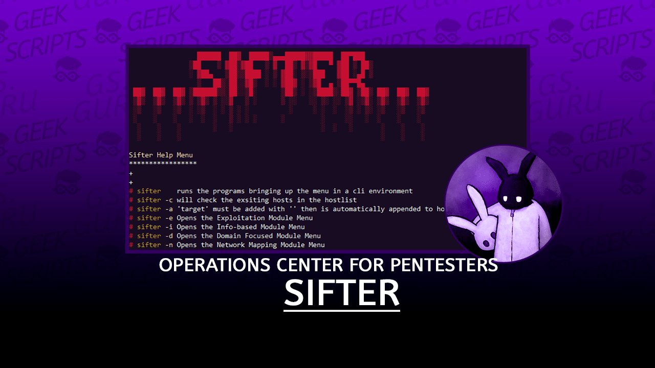 Sifter Fully Loaded Operations Center for Pentesters